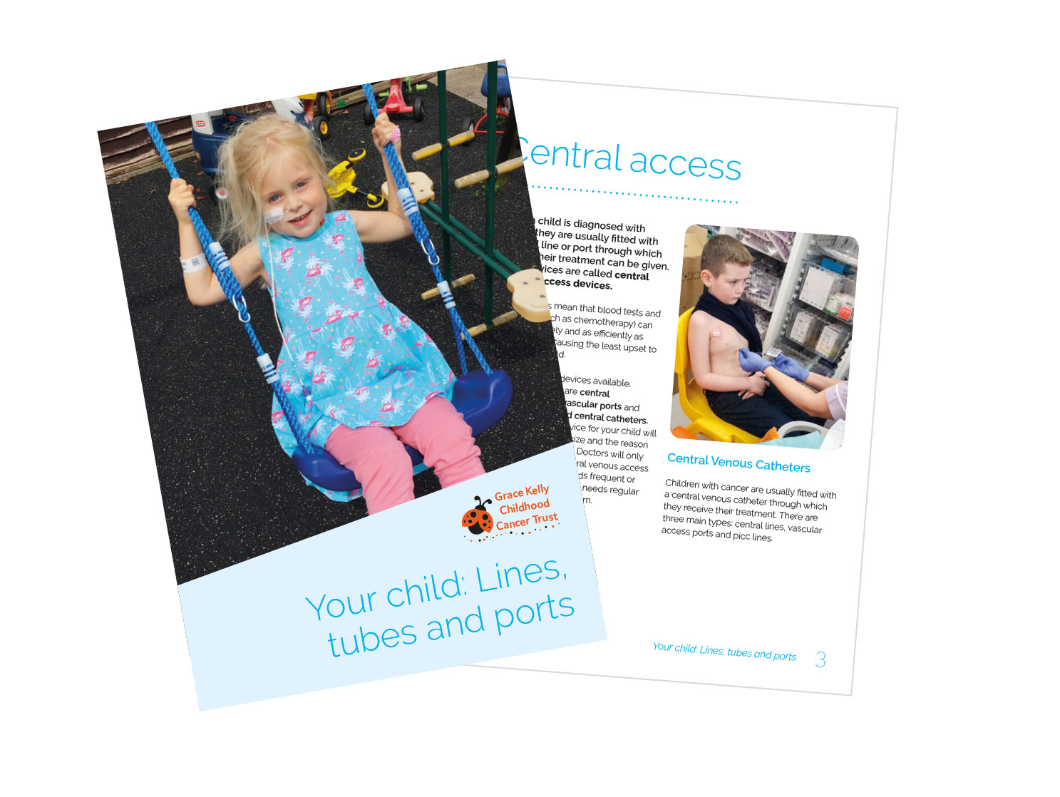 Lines, Tubes and Ports for Children with Cancer